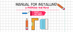 PIXERStick Wall Mural - Instruction